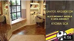 Programa Pedro Alcântara - Santos Arquidecor - Alice Ardanuy Abdala e Catia Ardanuy