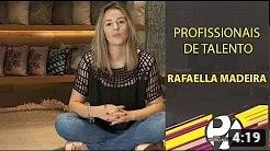 Programa Pedro Alcântara - Profissionais de Talento com Rafaella Madeira