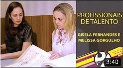Programa Pedro Alcântara - Profissionais de Talento Gisela Fernandes e Melissa