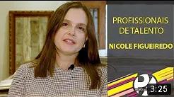 Programa Pedro Alcântara - Profissionais de Talento com Nicole Figueiredo
